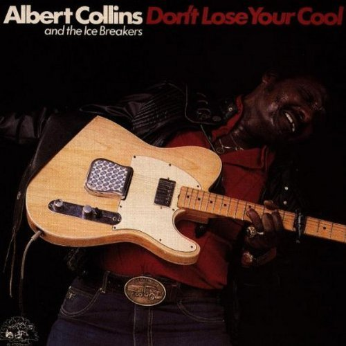 dont-lose-your-cool-by-albert-collins-and-the-ice-breakers-2003-10-10