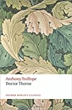 Doctor Thorne The Chronicles of Barsetshire (Oxford World's Classics)