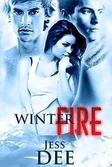 Winter Fire (Red Hot Winter) by [Dee, Jess]