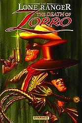 The Lone Ranger/Zorro: The Death Of Zorro