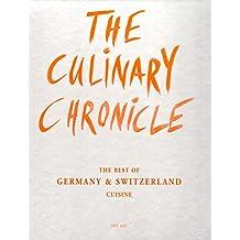 The Culinary Chronicle, Bd. 6: The Best of Germany und Switzerland, englisch und deutsch