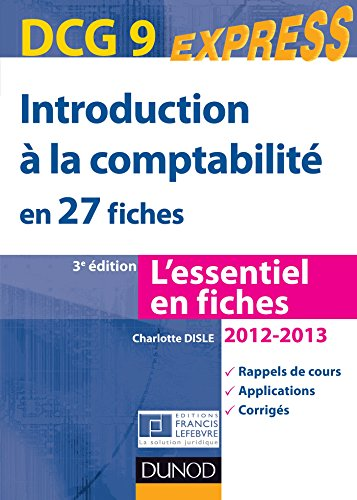 introduction--la-comptabilit-dcg-9-2012-2013-3e-d-en-27-fiches-dcg-9-introduction--la-comptabilit-dcg-9