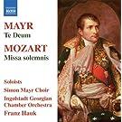 Mozart/ Mayr: Masses (Missa Solemnis/ Te Deum)