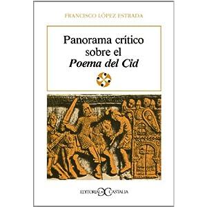 Panorama crítico sobre el Poema del Cid                                         . (LITERATURA Y SOCIEDAD. L/S.)