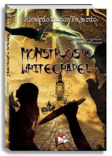 Monstruos de Whitechapel (Libros Mablaz nº 156) por Ricardo Muñoz Fajardo