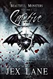 Captive (Beautiful Monsters Vol. 1) by Jex Lane