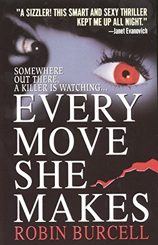 Every Move She Makes by Robin Burcell (1999-12-08)