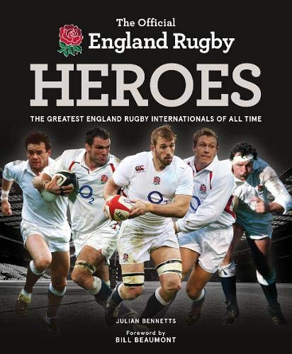 The Official England Rugby Heroes por Julian Bennetts