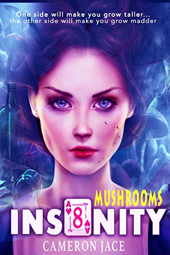 Mushrooms (Insanity Book 8) (English Edition)