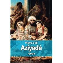 Aziyadé: Jeune femme appartenant au harem d'un dignitaire turc