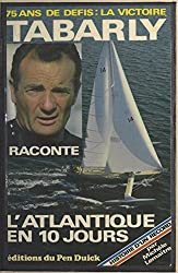 Histoire d'un record : l'Atlantique en 10 jours