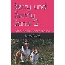 Berry und Sunny: Mein neuer kleiner Freund
