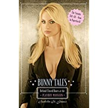 Bunny Tales: Behind Closed Doors at the Playboy Mansion (English Edition)
