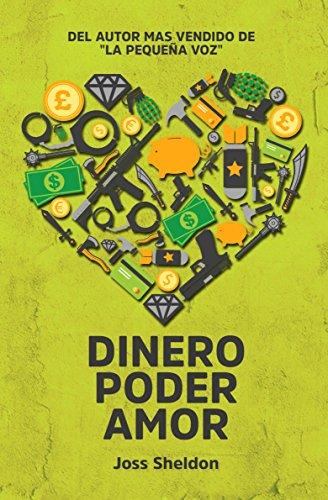 Dinero Poder Amor por Joss Sheldon