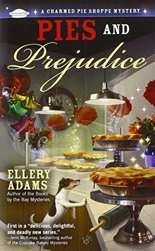 Pies and Prejudice (A Charmed Pie Shoppe Mystery) by Ellery Adams (2012-07-03) par Ellery Adams