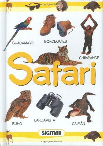Safari (PRIMERAS PALABRAS) por Natalia Rivera