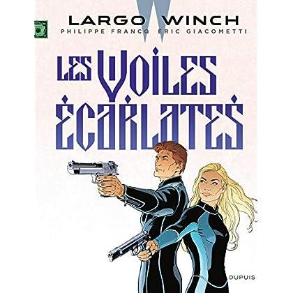 Largo Winch - Tome 22 - Les voiles écarlates