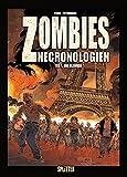 Zombies Nechronologien. Band 1: Die Elenden