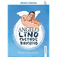 Angelo Lino custode birichino (Seconda stella a destra)