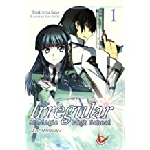The irregular at magic high school - tome 1 (01)