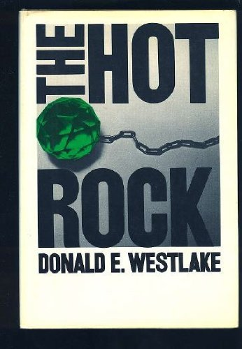 The Hot Rock by Donald E. Westlake (1970-05-15)