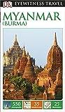 DK Eyewitness Travel Guide Myanmar (Burma) (Eyewitness Travel Guides)
