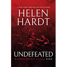 Undefeated: Blood Bond: Parts 13, 14 & 15 (Volume 5) (Blood Bond Saga)