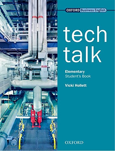 Tech Talk Elementary: Technical Talk Elementary: Student's Book: Student's Book Elementary level