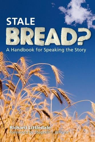 Free Download Stale Bread?: A Handbook for Speaking the Story iBook