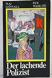 Der lachende Polizist. Kriminalroman. Aus dem Schwedischen von Eckehard Schultz - Maj und Per Wahlöö: Sjöwall