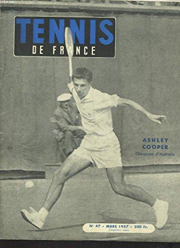 TENNIS DE FRANCE, N°47, MARS 1957. ASHLEY COOPER, CHAMPION D'AUSTRALIE/ LE
