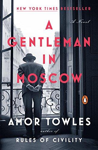 A Gentleman In Moscow por Amor Towles