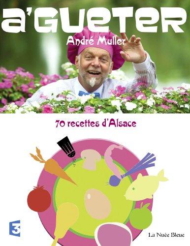 A Gueter ! par André MULLER