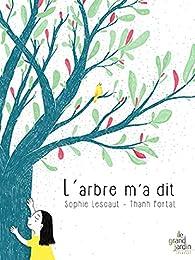 L'arbre m'a dit par Sophie Lescaut