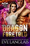 Dragon Foretold (Dragon Point Book 4)