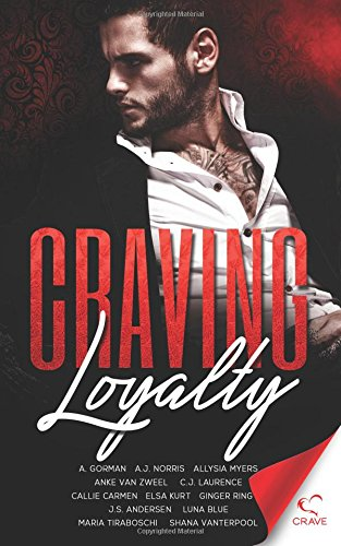 Craving Loyalty: Volume 7 (Craving Series)