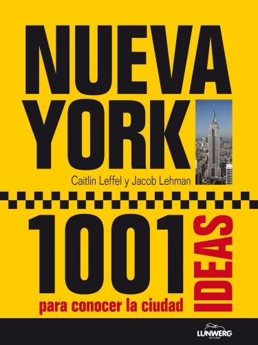 Nueva York. 1001 Ideas para conocer la ciudad (General) por AA. VV.
