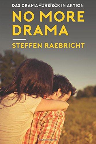 No More Drama: Raus aus dem Beziehungsstress