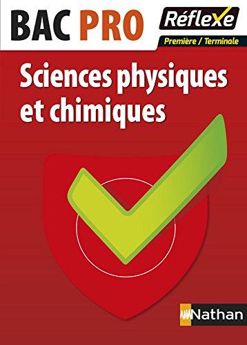 Sciences physiques et chimiques Bac Pro par Daniel Sapience
