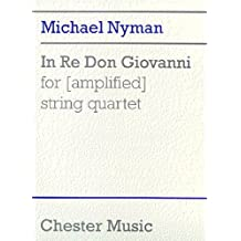 Nyman: In Re Don Giovanni for (Amplified) String Quartet (Score)