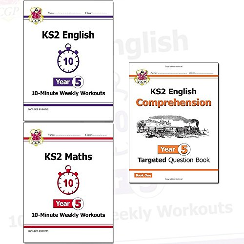 KS2 New Curriculum Year 5 CGP Books Collection 3 Books Set (English 10-Minute Weekly Workouts, Maths 10-Minute Weekly Workouts, English Targeted Question Book: Year 5 Comprehension)