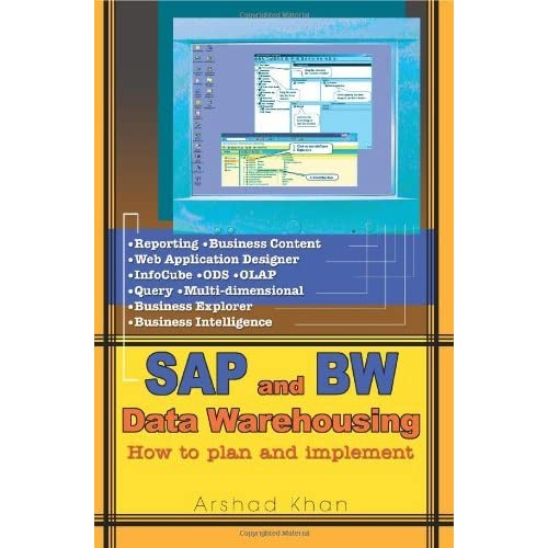 [SAP AND BW Data Warehousing: How to plan and implement] [By: Khan, Arshad] [January, 2005]
