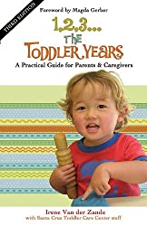 1, 2, 3...The Toddler Years: A Practical Guide for Parents and Caregivers