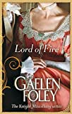 Lord Of Fire: Number 2 in series (Knight Miscellany) by Gaelen Foley (2011-04-07)