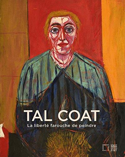 Tal Coat : La liberté farouche de peindre par Collectif