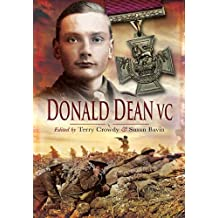 Donald Dean VC: The Memoirs of a Volunteer & Territorial from Two World Wars