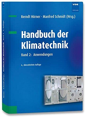 Handbuch der Klimatechnik Band 2: Anwendungen
