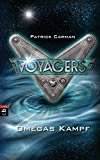 Voyagers - Omegas Kampf (Die Voyagers-Reihe, Band 3)