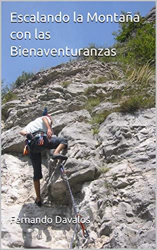 Escalando la Montaña con las Bienaventuranzas
