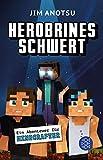 Herobrines Schwert: Ein Abenteuer für Minecrafter